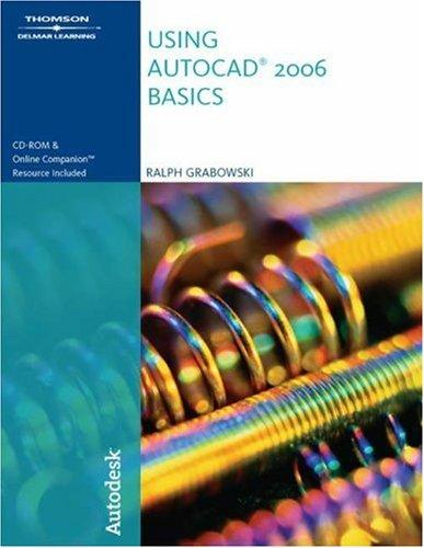 Using AutoCAD  2006 by Ralph Grabowski