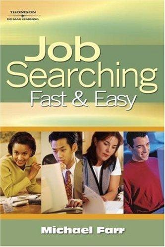 Job Searching Fast and Easy (Job Searching) by J. Michael Farr