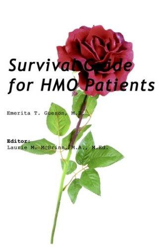 Survival Guide For Hmo Patients by Emerita Gueson