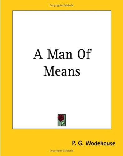 A Man Of Means