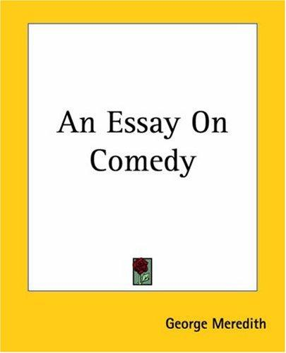 An Essay On Comedy by George Meredith
