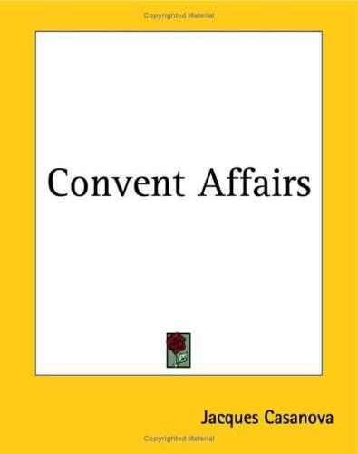 Convent Affairs by Jacques Casanova