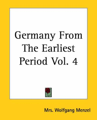 Germany From The Earliest Period