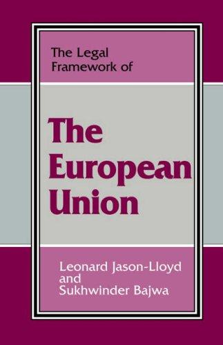 The legal framework of the European union by Leonard Jason-Lloyd