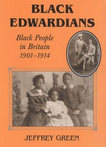 Black Edwardians by Jeffrey P. Green