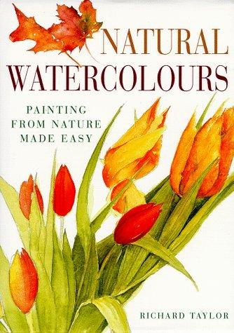 Natural watercolours by Richard S. Taylor
