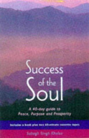 Success of the Soul by Subagh Singh Khalsa