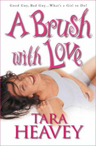 A brush with love by Tara Heavey