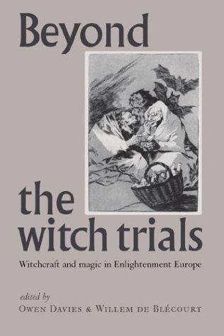 Beyond the witch trials by