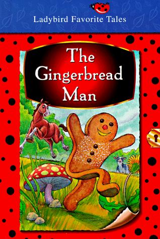 The Gingerbread Man by Favorite Tales