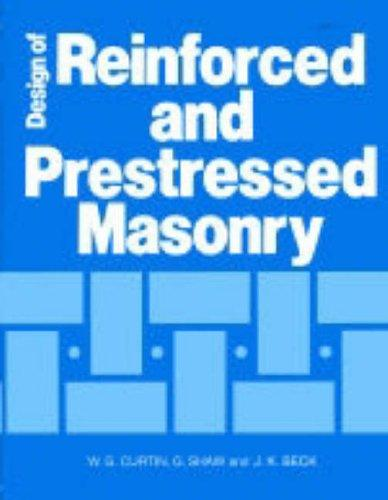 Design of reinforced and prestressed masonry by W. G. Curtin