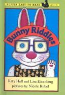 Bunny Riddles (Easy-To-Read: Level 3) by Katy Hall