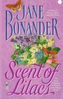 Scent of Lilacs by Jane Bonander