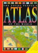 Young People'S Atlas/The World by Jon Richards