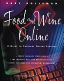 Food and Wine Online by Gary Holleman