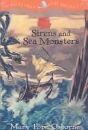 Sirens and Sea Monsters by Mary Pope Osborne