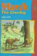 Faded Love (Hank the Cowdog 5)