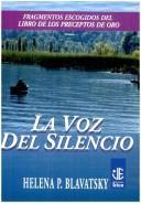 Libro de segunda mano: La Voz del Silencio