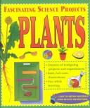 Plants (Fascinating Science Projects)