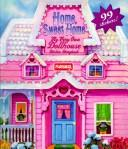 Home, Sweet Home by Barbara Sullivan