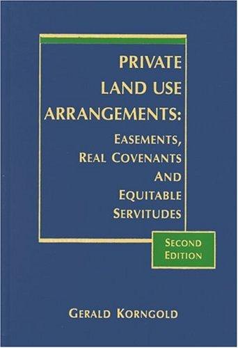 Private Land Use Arrangements