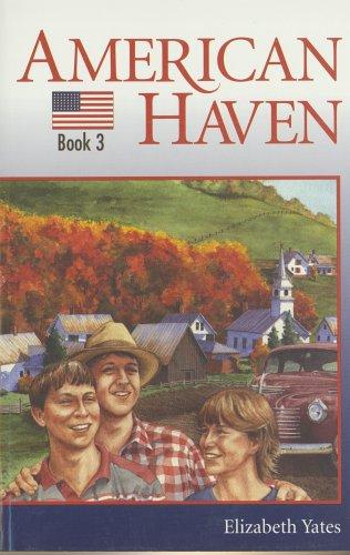 American Haven (Yates, Elizabeth, Mountain Adventures, 3.) by Elizabeth Yates