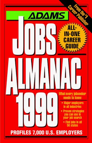 Adams Jobs Almanac 1999 (Adams Jobs Almanac) by Steven Graber