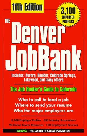 The Denver JobBank, 1999 by Steven Graber