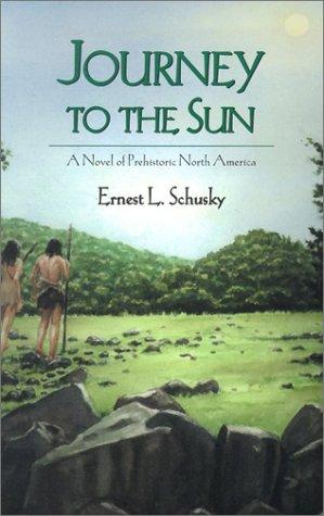 Journey to the Sun by Ernest Lester Schusky