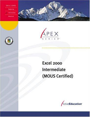 ActiveEducation's Excel 2000 Intermediate by ActiveEducation