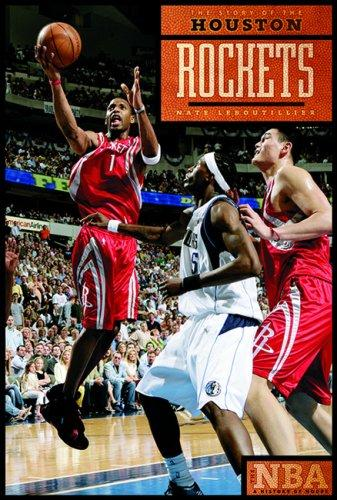 The Story of the Houston Rockets (The NBA: a History of Hoops) (The NBA: a History of Hoops) by Nate Leboutillier