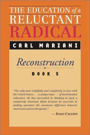 Education of a Reluctant Radical