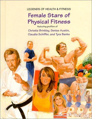 Female Stars of Physical Fitness by Ann Gaines