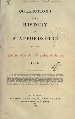 Collections for a history of Staffordshire. 1911 by Staffordshire Record Society