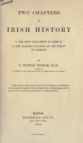 Two chapters of Irish history by Thomas Dunbar Ingram