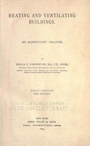 Heating and ventilating buildings. by Rolla C. Carpenter