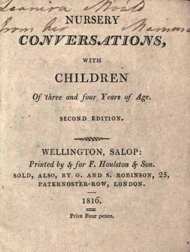 Nursery conversations with children of three and four years of age by