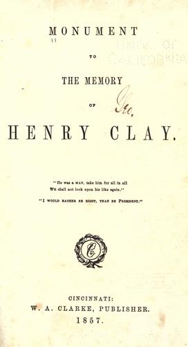 Monument to the memory of Henry Clay by
