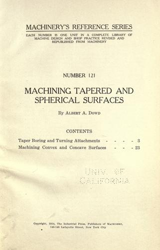 Machining tapered and spherical surfaces by Albert Atkins Dowd