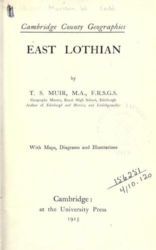 East Lothian by Thomas Scott Muir