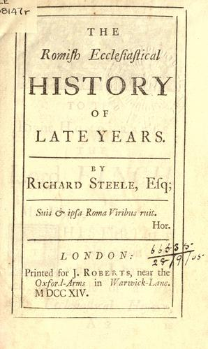 The Romish ecclesiastical history of late years.