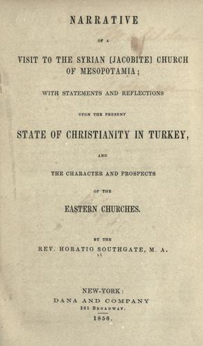 Narrative of a visit to the Syrian (Jacobite) Church of Mesopotamia by Southgate, Horatio