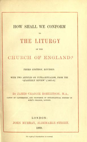 How shall we conform to the liturgy of the Church of England?
