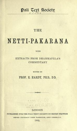 The Netti-pakarana by edited by E. Hardy