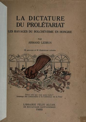 La dictature du prol©Øetariat by Armand Lebrun