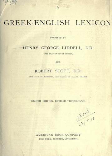 A Greek-English lexicon by Henry George Liddell
