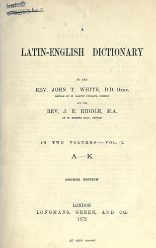 A Latin-English dictionary by John Tahourdin White