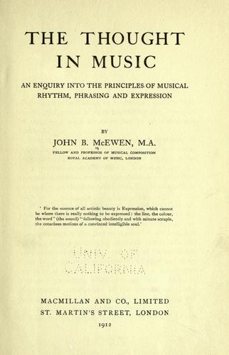 The thought in music by John B. McEwen