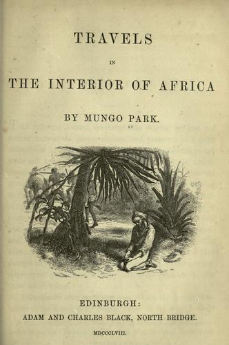 Travels in the interior of Africa by Mungo Park
