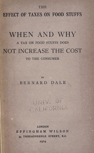 The effect of taxes on food stuffs by Bernard Dale